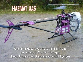 Anayzing Hazardous Material Spills and Asymmetric Threats Using a