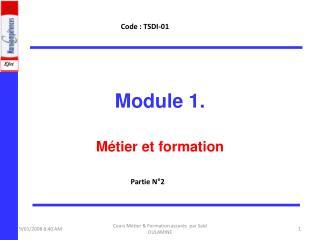 Module 1.