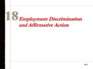 Employment Discrimination and Affirmative Action