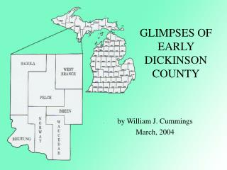 GLIMPSES OF EARLY DICKINSON COUNTY