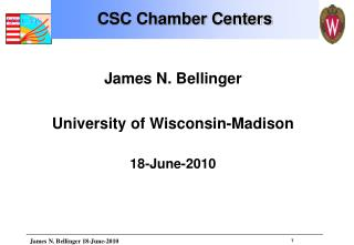 James N. Bellinger University of Wisconsin-Madison 18-June-2010