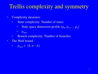 Trellis complexity and symmetry