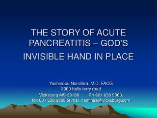 THE STORY OF ACUTE PANCREATITIS – GOD'S INVISIBLE HAND IN PLACE