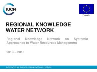 REGIONAL KNOWLEDGE WATER NETWORK