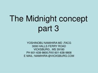 The Midnight concept part 3