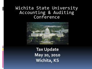 Tax Update  May 20, 2010 Wichita, KS