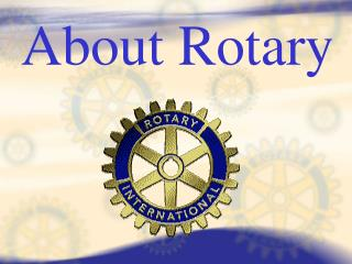 About Rotary