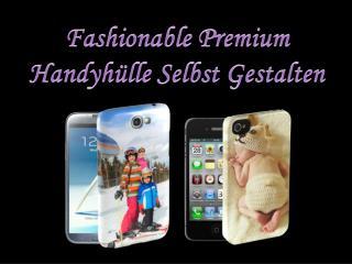 Fashionable Premium Handyhülle Selbst Gestalten