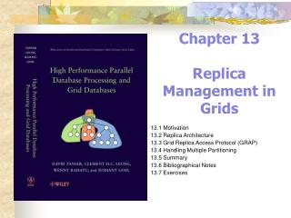 Chapter 13 Replica Management in Grids