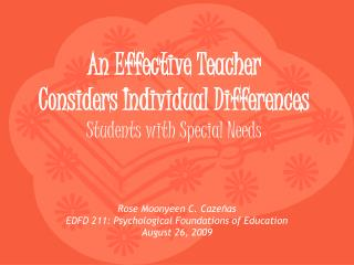 An Effective Teacher  Considers Individual Differences Students with Special Needs