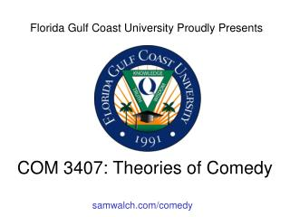 COM 3407: Theories of Comedy