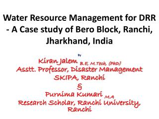 Water Resource Management for DRR - A Case study of Bero Block, Ranchi, Jharkhand, India