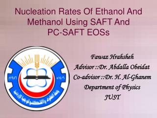 Nucleation Rates Of Ethanol And Methanol Using SAFT And  PC-SAFT EOSs