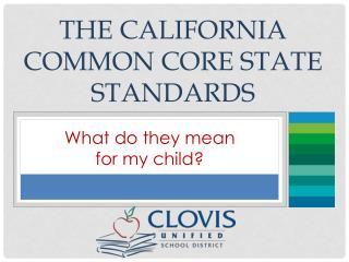 The California Common Core State Standards