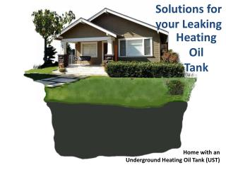 Home with an  Underground Heating Oil Tank (UST)