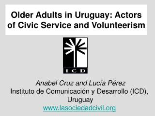 Older Adults in Uruguay: Actors of Civic Service and Volunteerism