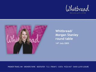 Whitbread/ Morgan Stanley  round table