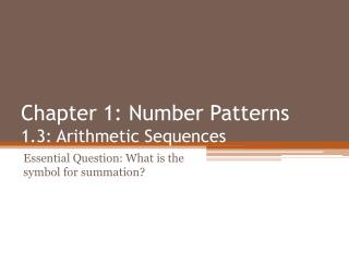 Chapter 1: Number Patterns 1.3: Arithmetic Sequences