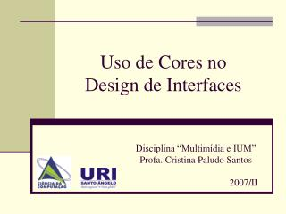 Uso de Cores no  Design de Interfaces