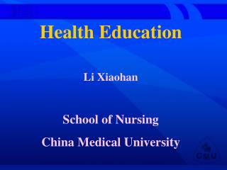 Health Education Li Xiaohan School of Nursing China Medical University