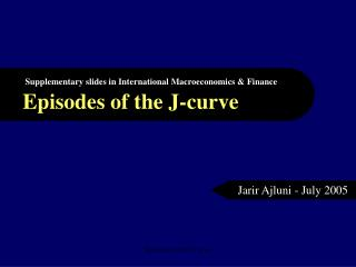 Episodes of the J-curve