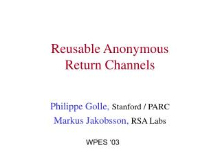 Reusable Anonymous Return Channels
