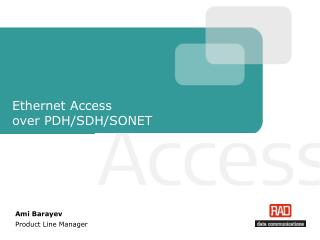 Ethernet Access  over PDH/SDH/SONET