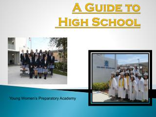 A Guide to  High School