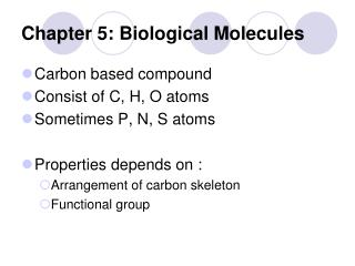 Chapter 5: Biological Molecules