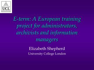 E-term: A European training project for administrators, archivists and information managers