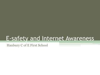 E-safety and Internet Awareness