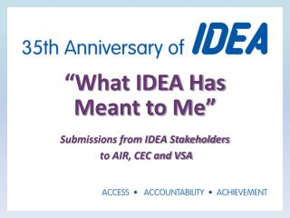 """What IDEA Has  Meant to Me"""