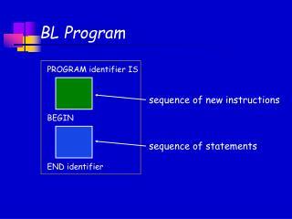 BL Program