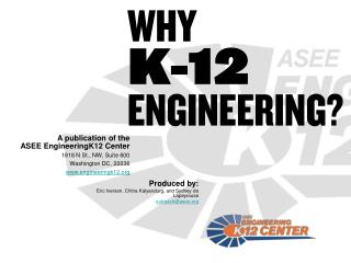 WHY K-12 ENGINEERING?