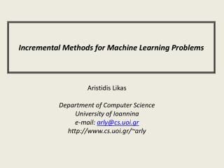 Incremental Methods for Machine Learning Problems