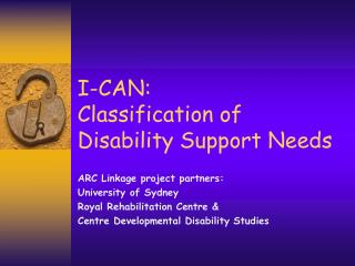 I-CAN:  Classification of Disability Support Needs