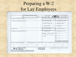 Preparing a W-2 for Lay Employees