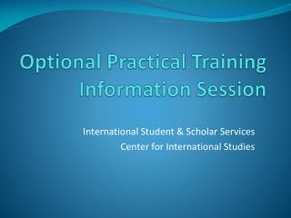 Optional Practical Training Information Session