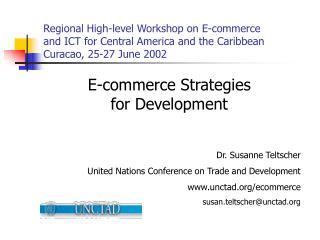 E-commerce Strategies  for Development Dr. Susanne Teltscher