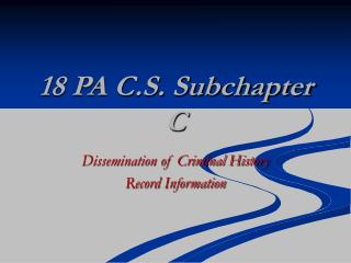 18 PA C.S. Subchapter C