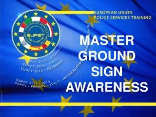 MASTER GROUND SIGN AWARENESS