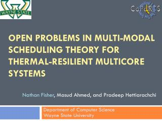 Open Problems in Multi-Modal Scheduling theory for thermal-Resilient  multicore  Systems