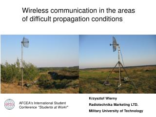 Wireless communication in the areas  of difficult propagation conditions