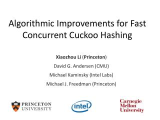 Algorithmic Improvements for Fast Concurrent Cuckoo Hashing