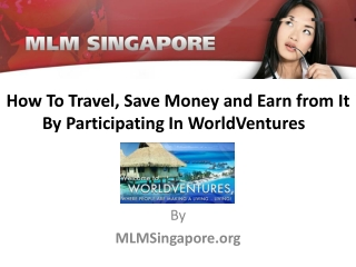 How to travel,save money and earn from it by participating i