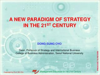 A NEW PARADIGM OF STRATEGY IN THE 21 ST  CENTURY