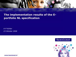 The implementation results of the E-portfolio NL specification