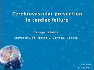 Cerebrovascular  prevention  in cardiac failure