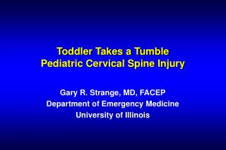 Toddler Takes a Tumble Pediatric Cervical Spine Injury