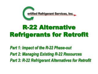 R-22 Alternative Refrigerants for Retrofit